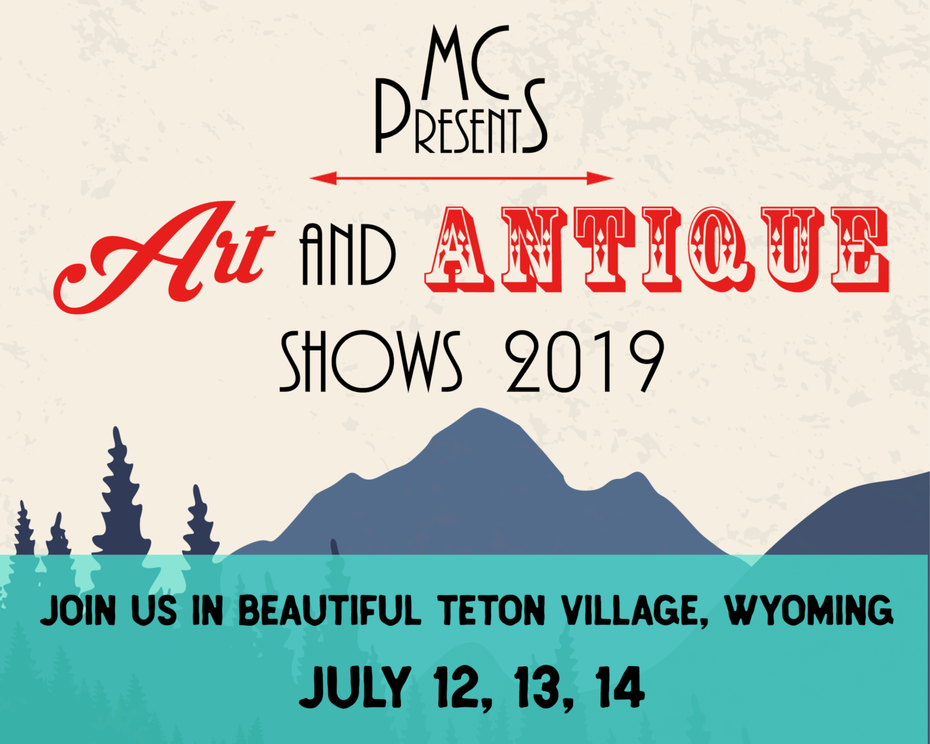 MC Presents Art and Antiques Show - Buckrail - Jackson Hole